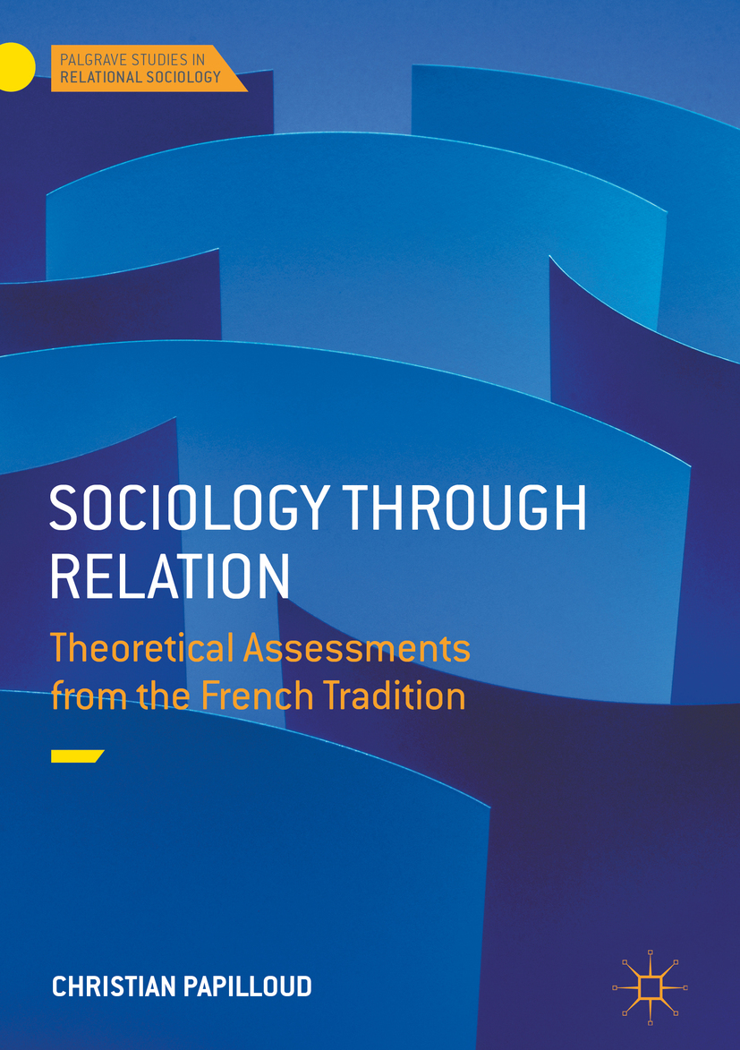 Papilloud, Christian - Sociology through Relation, ebook