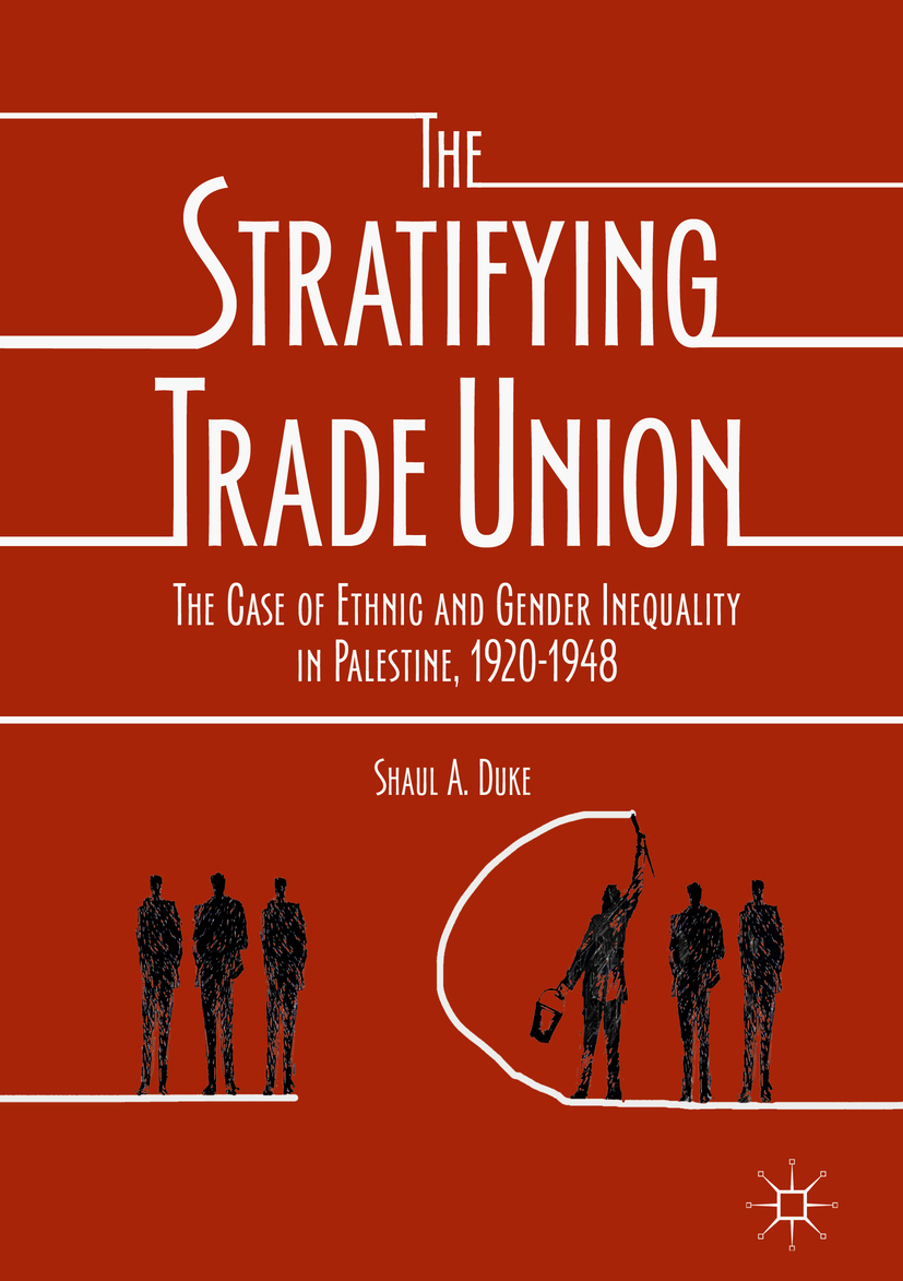 Duke, Shaul A. - The Stratifying Trade Union, ebook