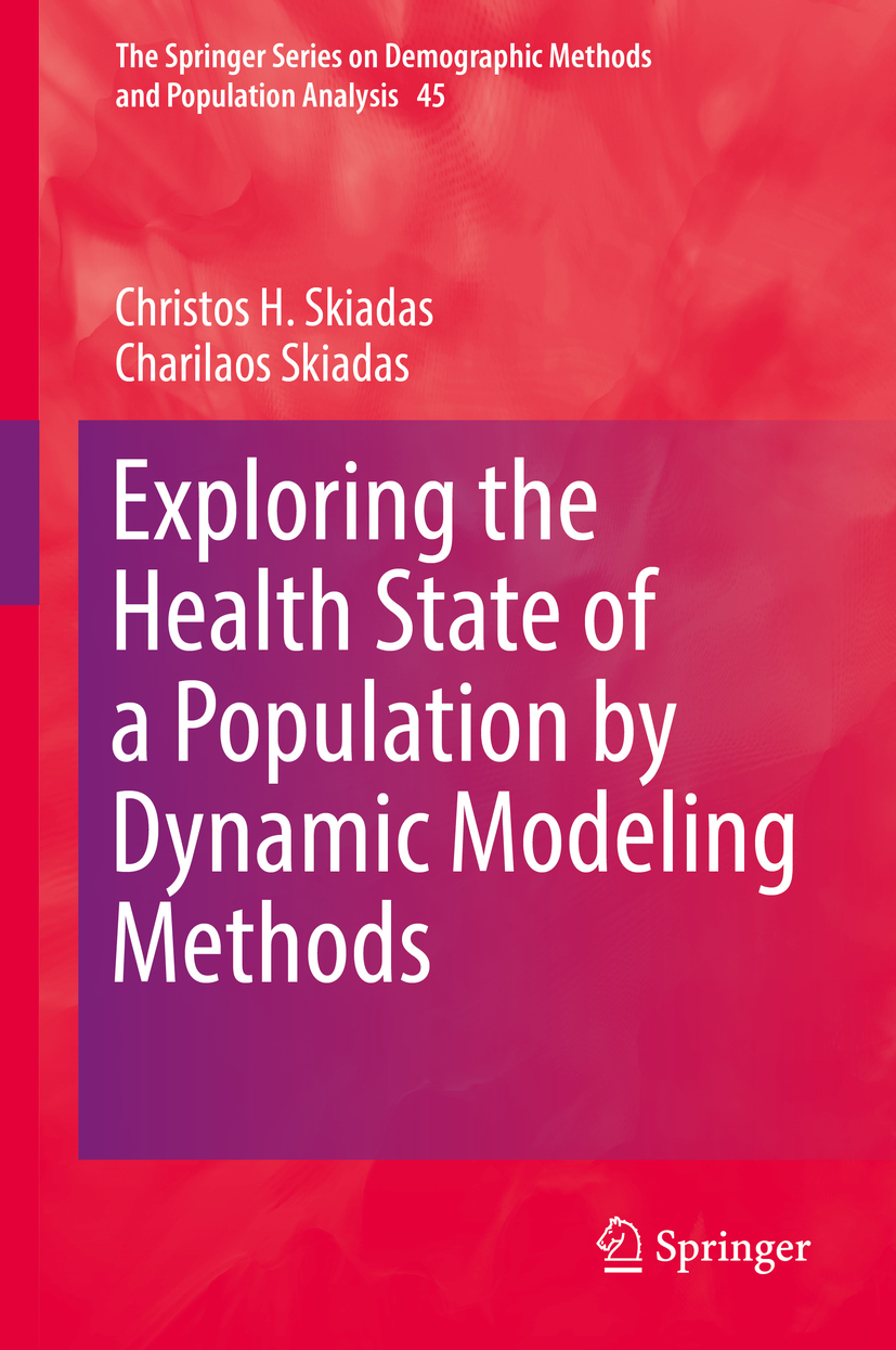 Skiadas, Charilaos - Exploring the Health State of a Population by Dynamic Modeling Methods, ebook