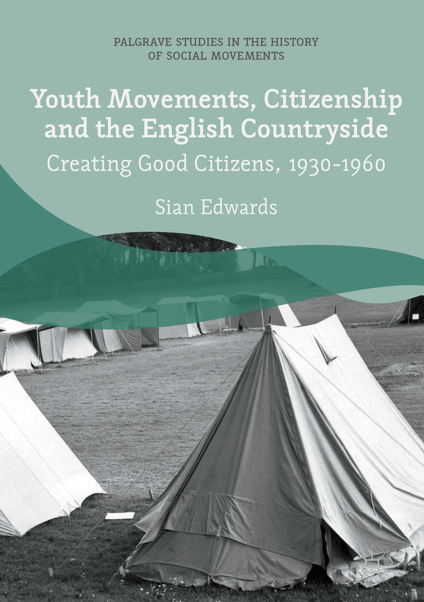 Edwards, Sian - Youth Movements, Citizenship and the English Countryside, e-kirja