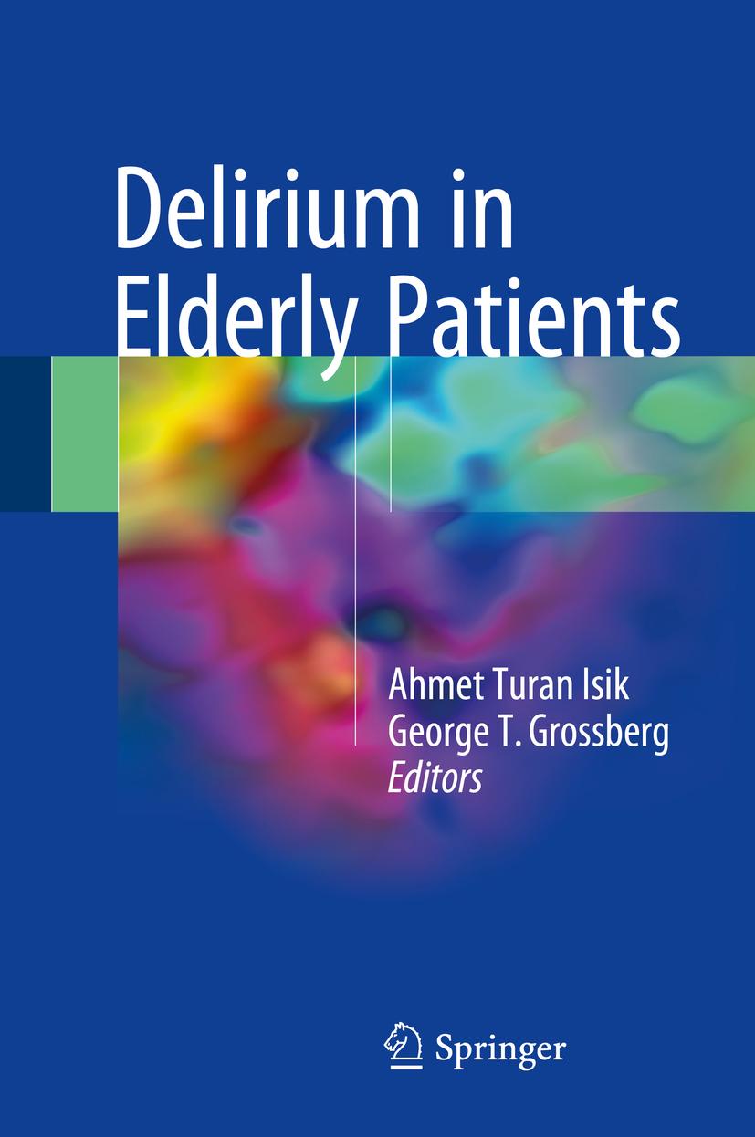 Grossberg, George T. - Delirium in Elderly Patients, ebook