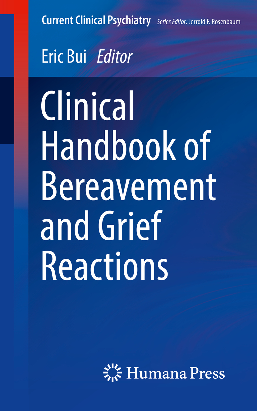 Bui, Eric - Clinical Handbook of Bereavement and Grief Reactions, ebook