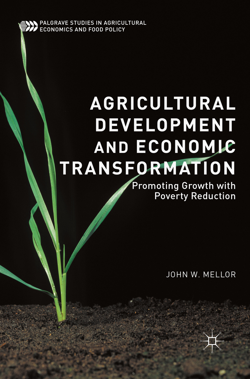 Mellor, John W. - Agricultural Development and Economic Transformation, ebook