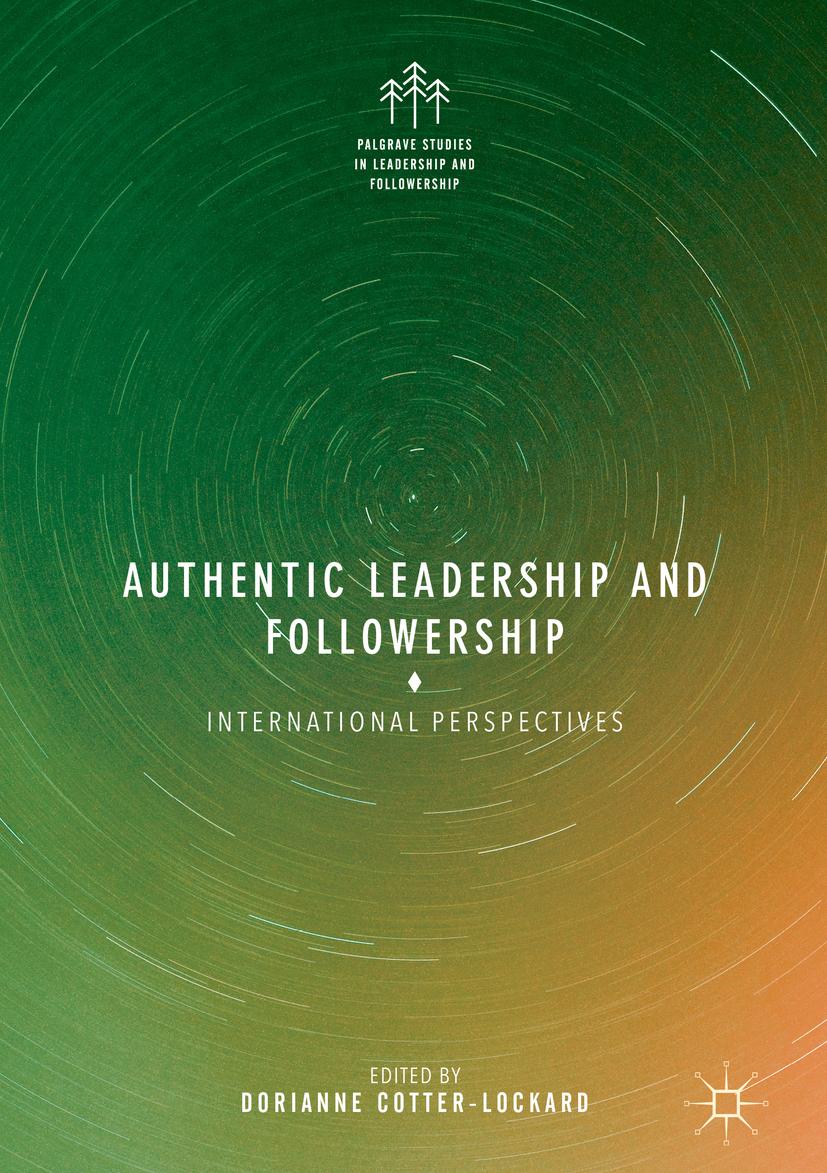 Cotter-Lockard, Dorianne - Authentic Leadership and Followership, e-bok
