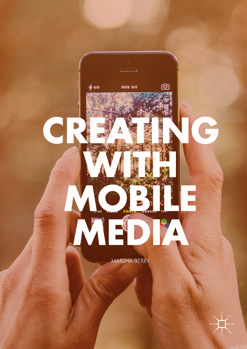 Berry, Marsha - Creating with Mobile Media, ebook