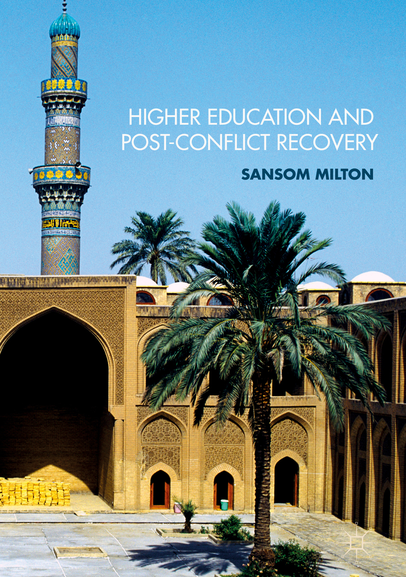 Milton, Sansom - Higher Education and Post-Conflict Recovery, ebook