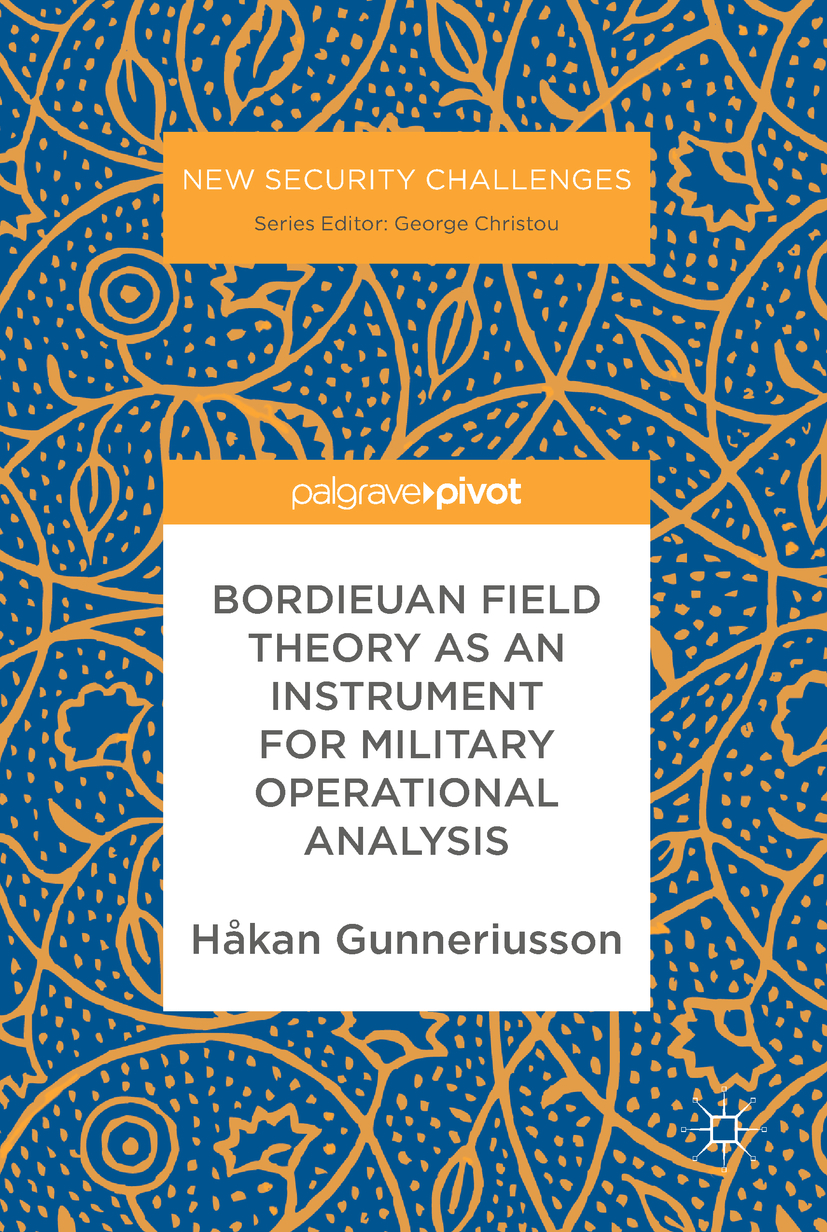 Gunneriusson, Håkan - Bordieuan Field Theory as an Instrument for Military Operational Analysis, ebook