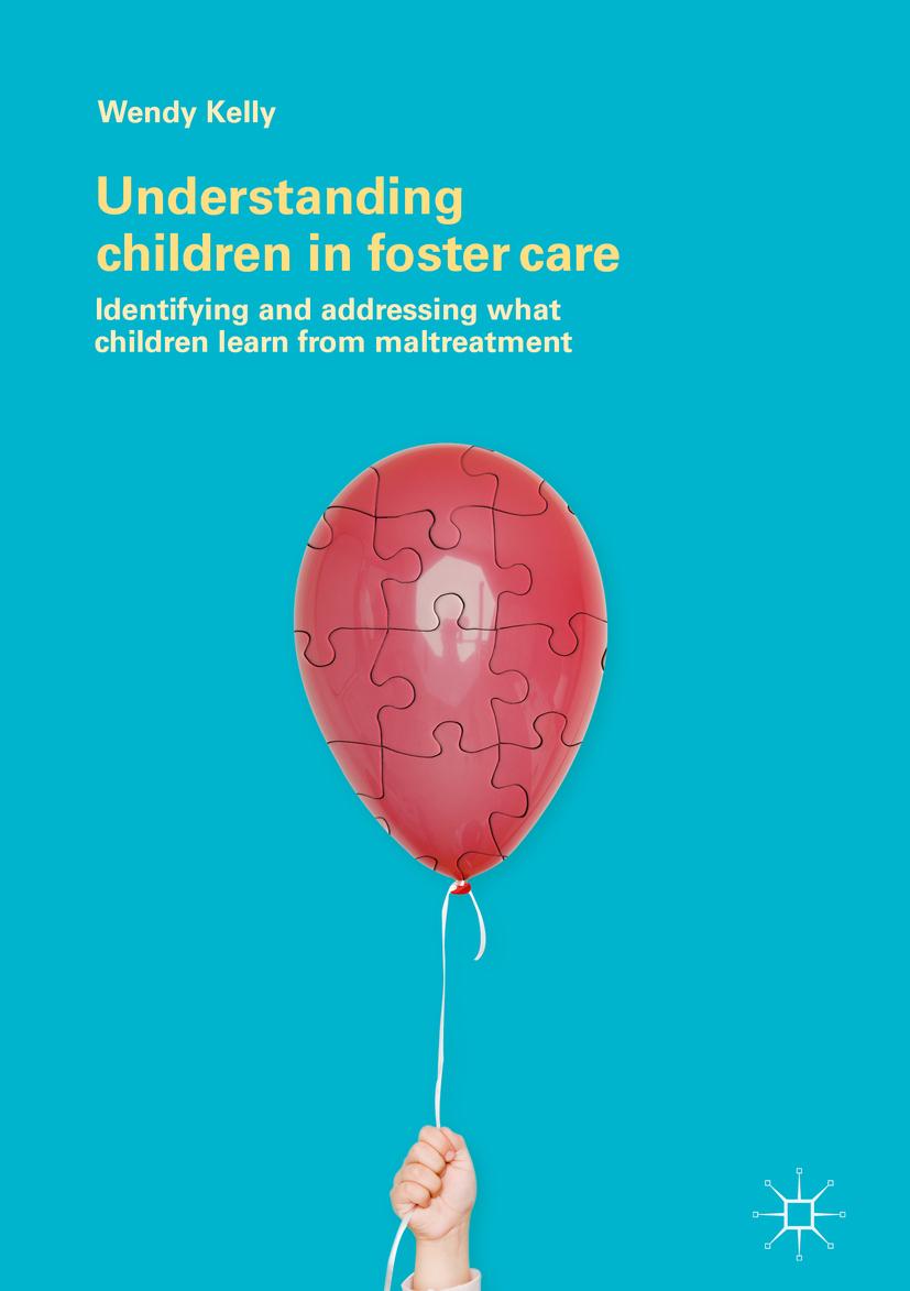 Kelly, Wendy - Understanding Children in Foster Care, ebook