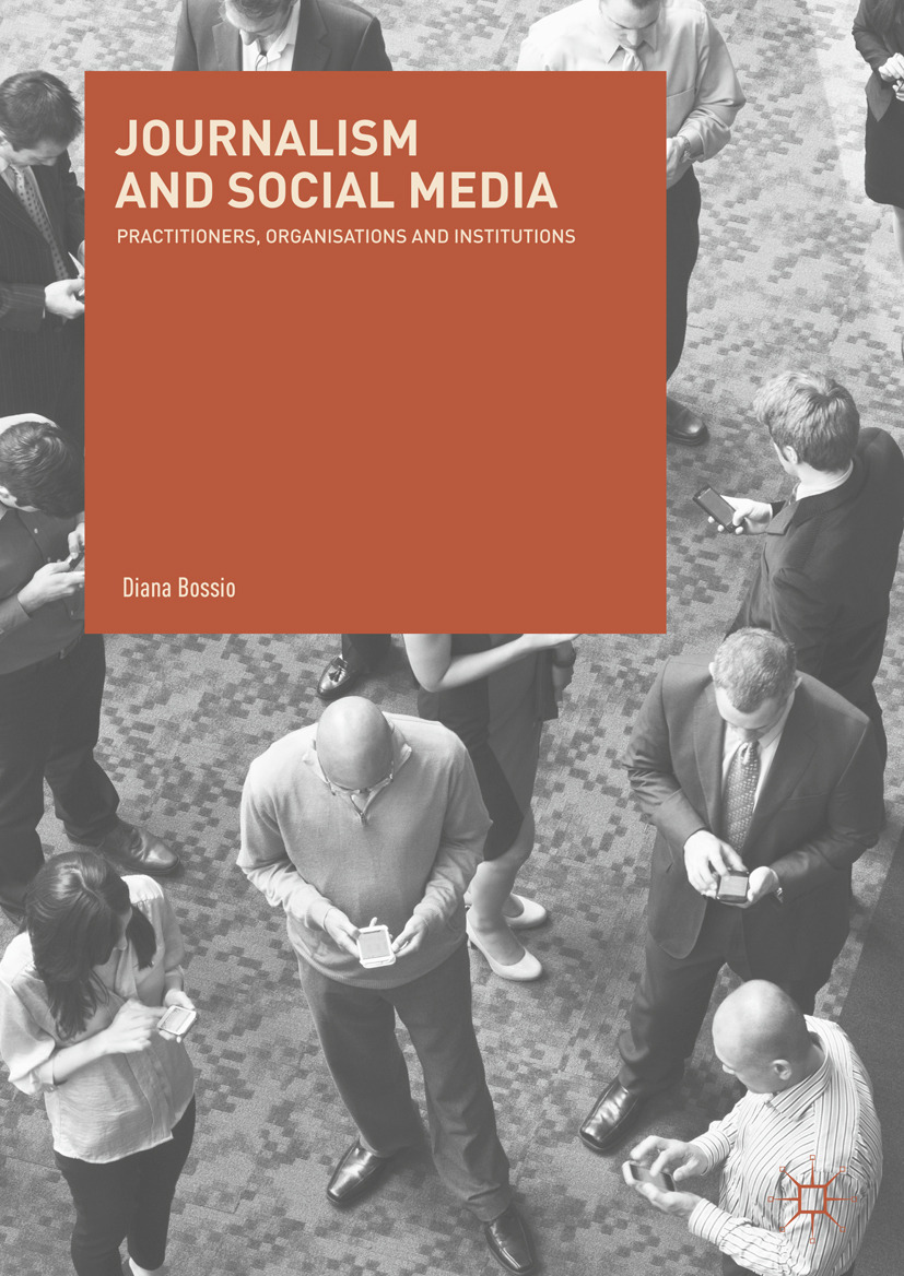 Bossio, Diana - Journalism and Social Media, ebook