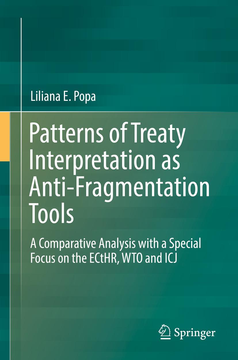 Popa, Liliana E. - Patterns of Treaty Interpretation as Anti-Fragmentation Tools, ebook