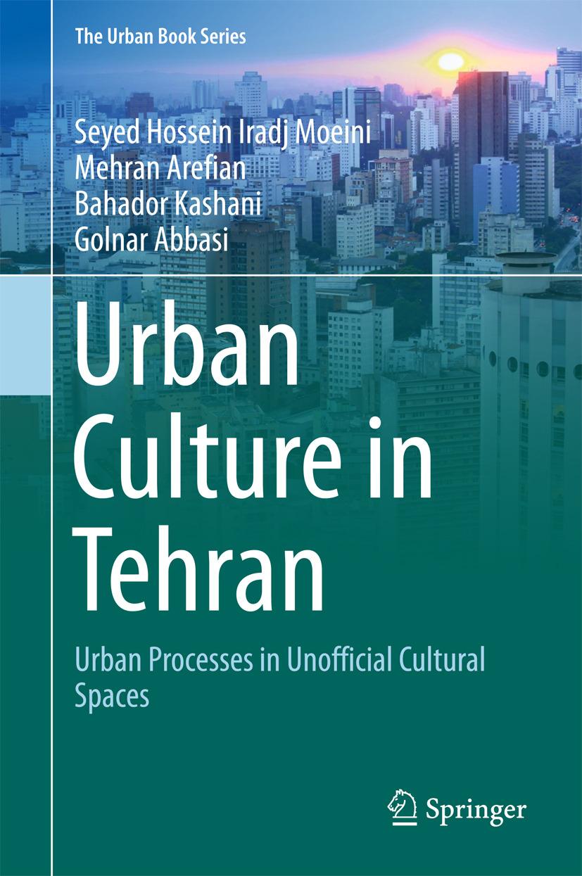 Abbasi, Golnar - Urban Culture in Tehran, ebook