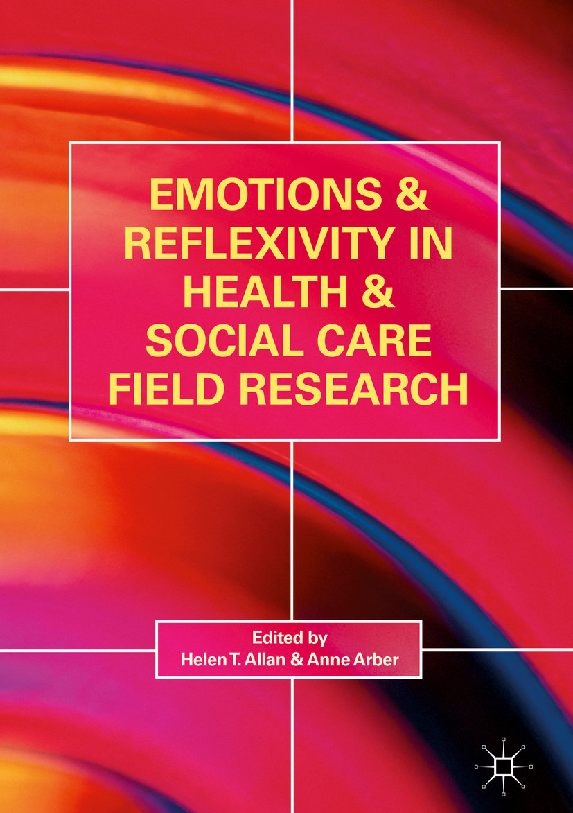 Allan, Helen T. - Emotions and Reflexivity in Health & Social Care Field Research, ebook