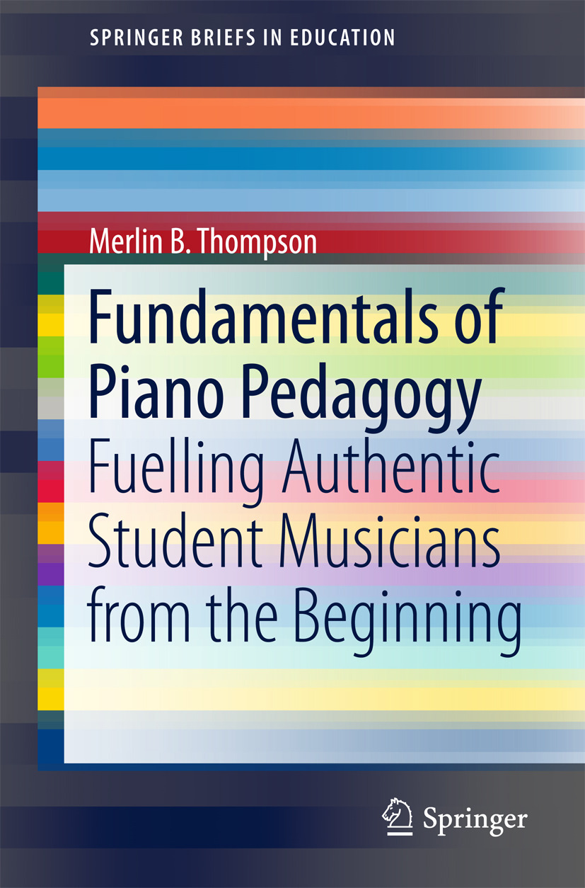 Thompson, Merlin B. - Fundamentals of Piano Pedagogy, ebook