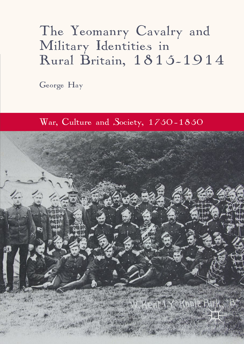 Hay, George - The Yeomanry Cavalry and Military Identities in Rural Britain, 1815–1914, e-bok