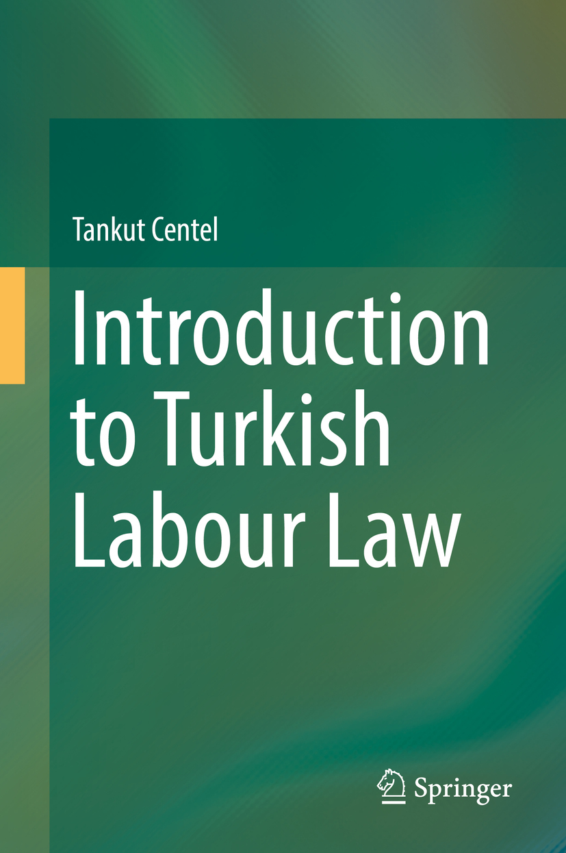 Centel, Tankut - Introduction to Turkish Labour Law, ebook