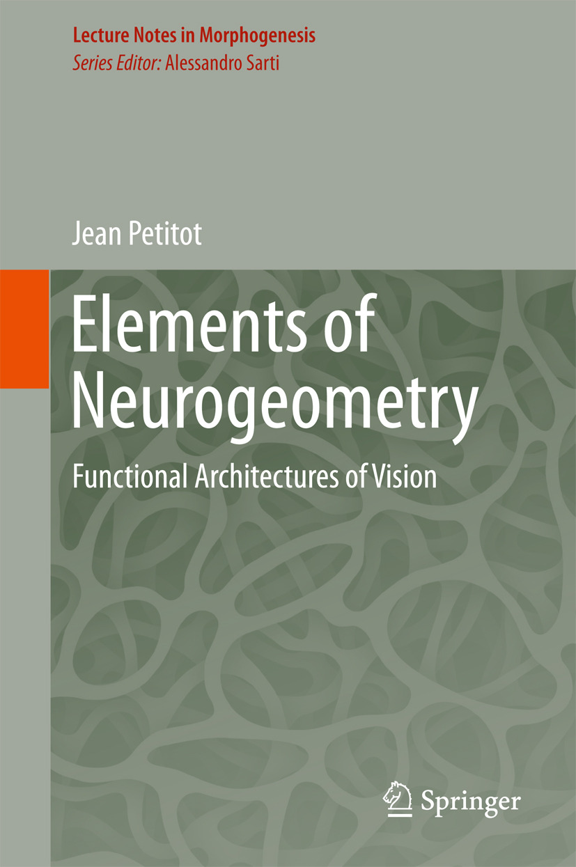 Petitot, Jean - Elements of Neurogeometry, ebook