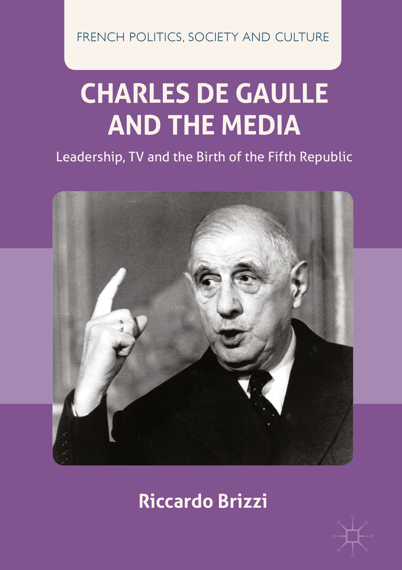 Brizzi, Riccardo - Charles De Gaulle and the Media, ebook