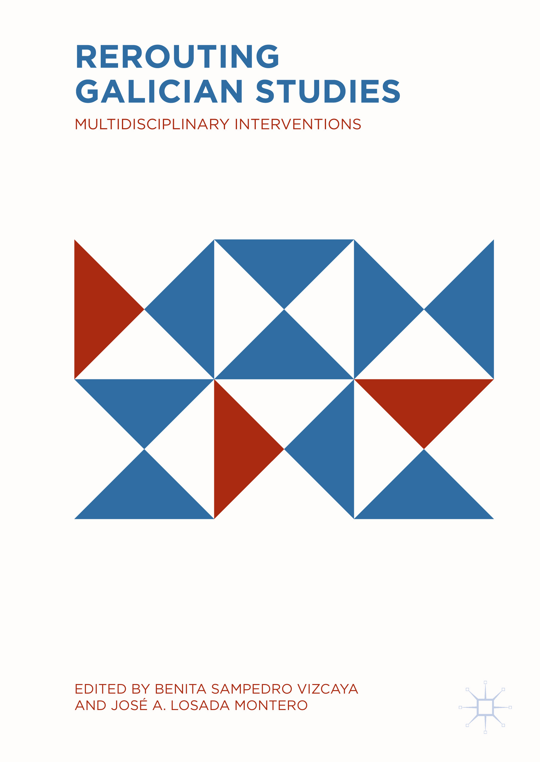 Montero, José A. Losada - Rerouting Galician Studies, e-kirja
