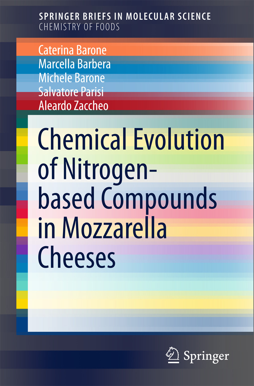 Barebera, Marcella - Chemical Evolution of Nitrogen-based Compounds in Mozzarella Cheeses, ebook
