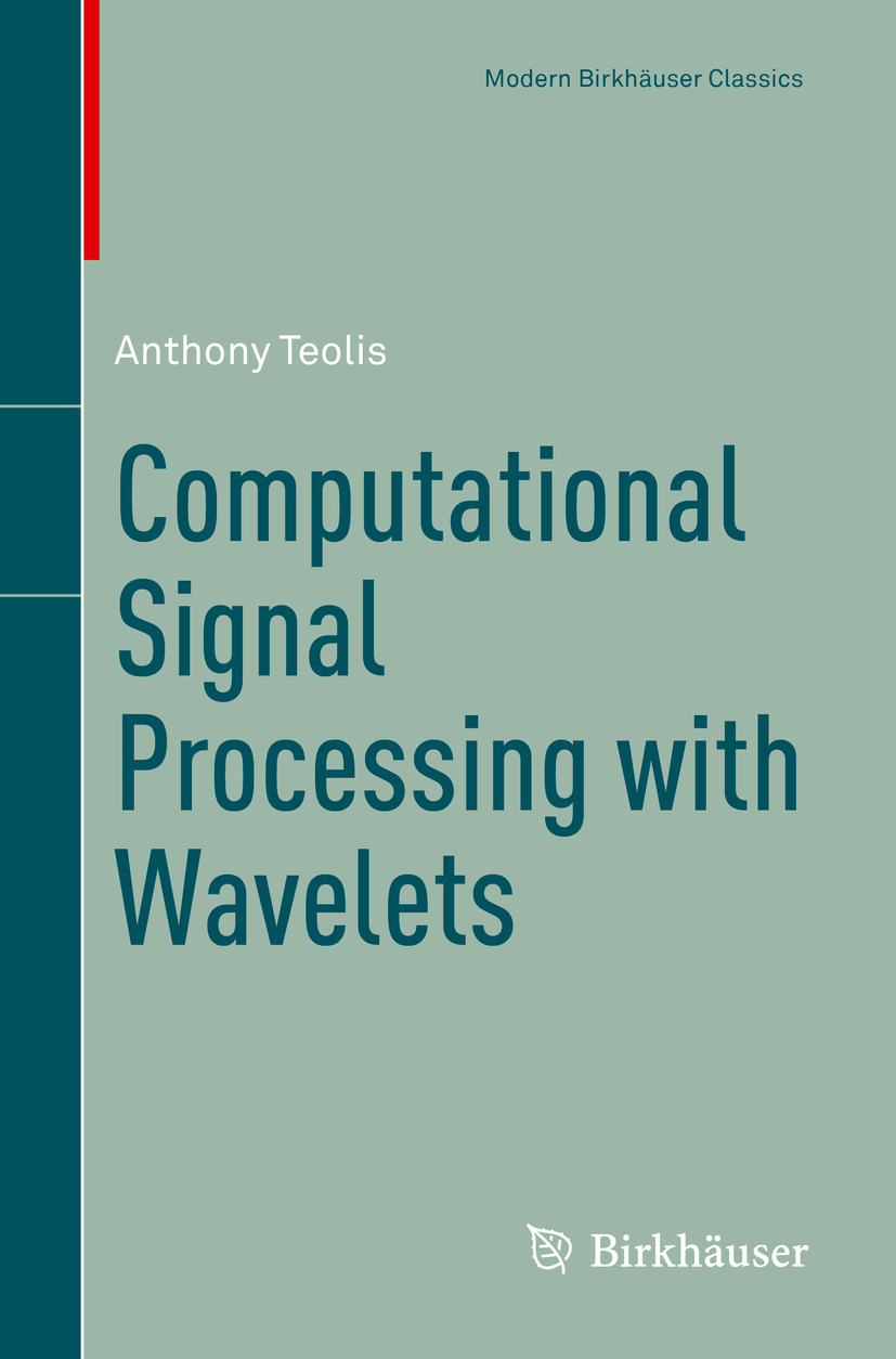 Teolis, Anthony - Computational Signal Processing with Wavelets, ebook