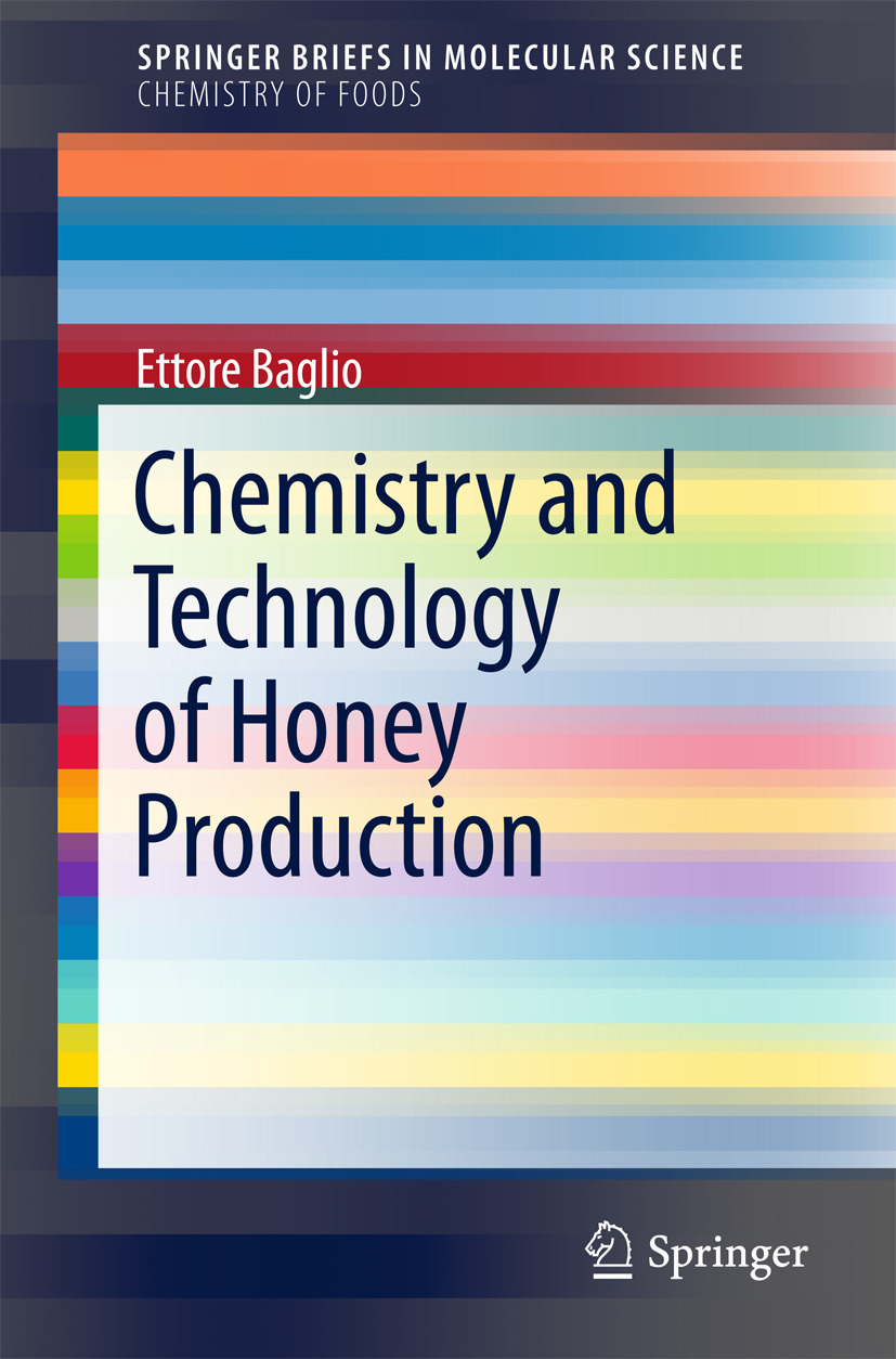 Baglio, Ettore - Chemistry and Technology of Honey Production, ebook