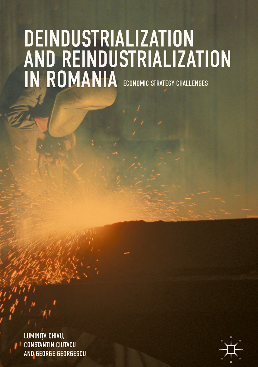 Chivu, Luminița - Deindustrialization and Reindustrialization in Romania, e-bok
