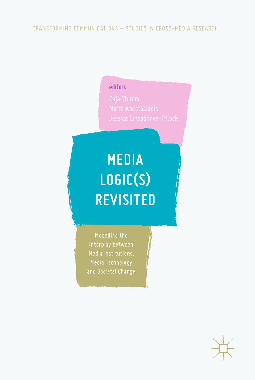 Anastasiadis, Mario - Media Logic(s) Revisited, ebook