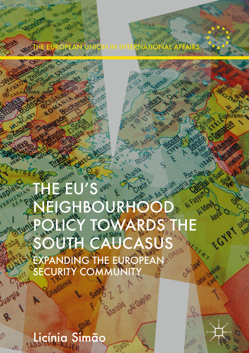 Simão, Licínia - The EU's Neighbourhood Policy towards the South Caucasus, ebook