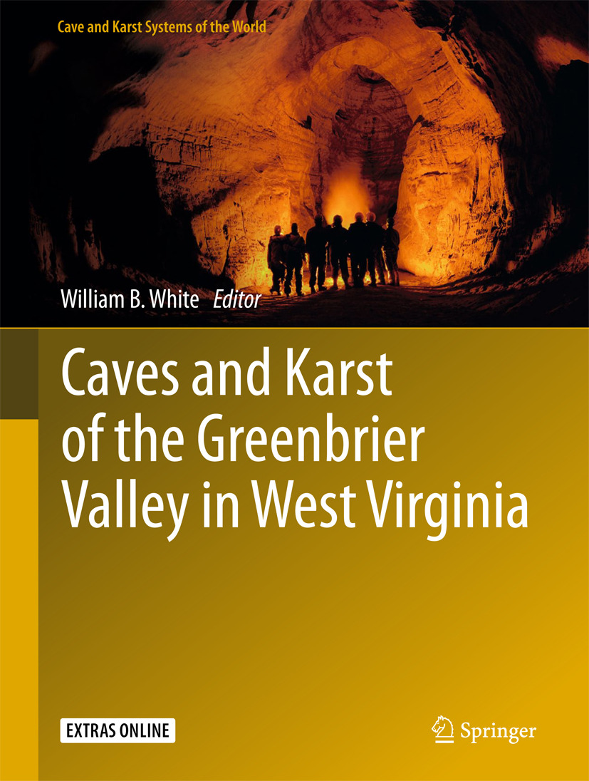White, William B. - Caves and Karst of the Greenbrier Valley in West Virginia, ebook