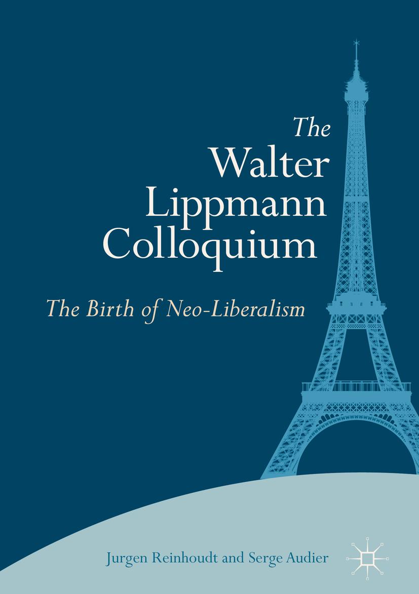 Audier, Serge - The Walter Lippmann Colloquium, ebook