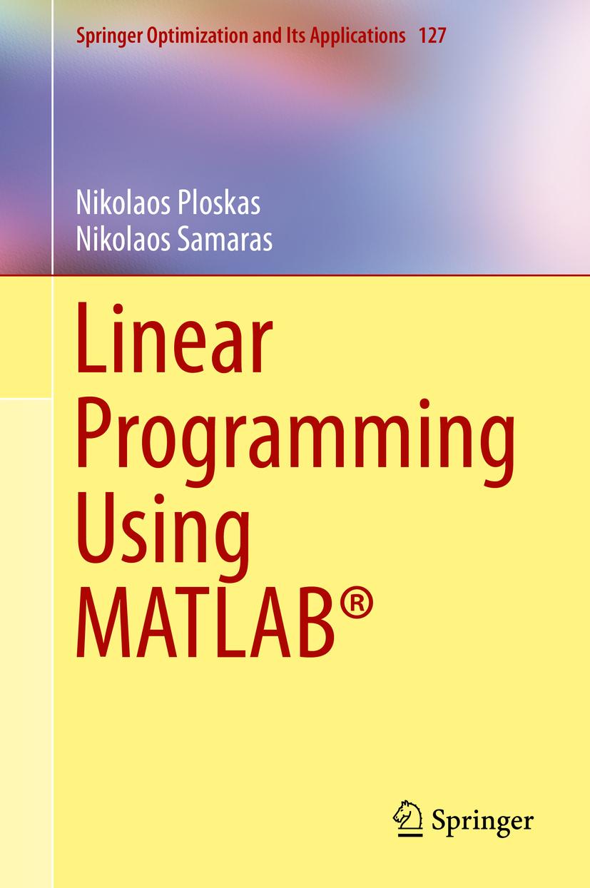 Ploskas, Nikolaos - Linear Programming Using MATLAB®, ebook