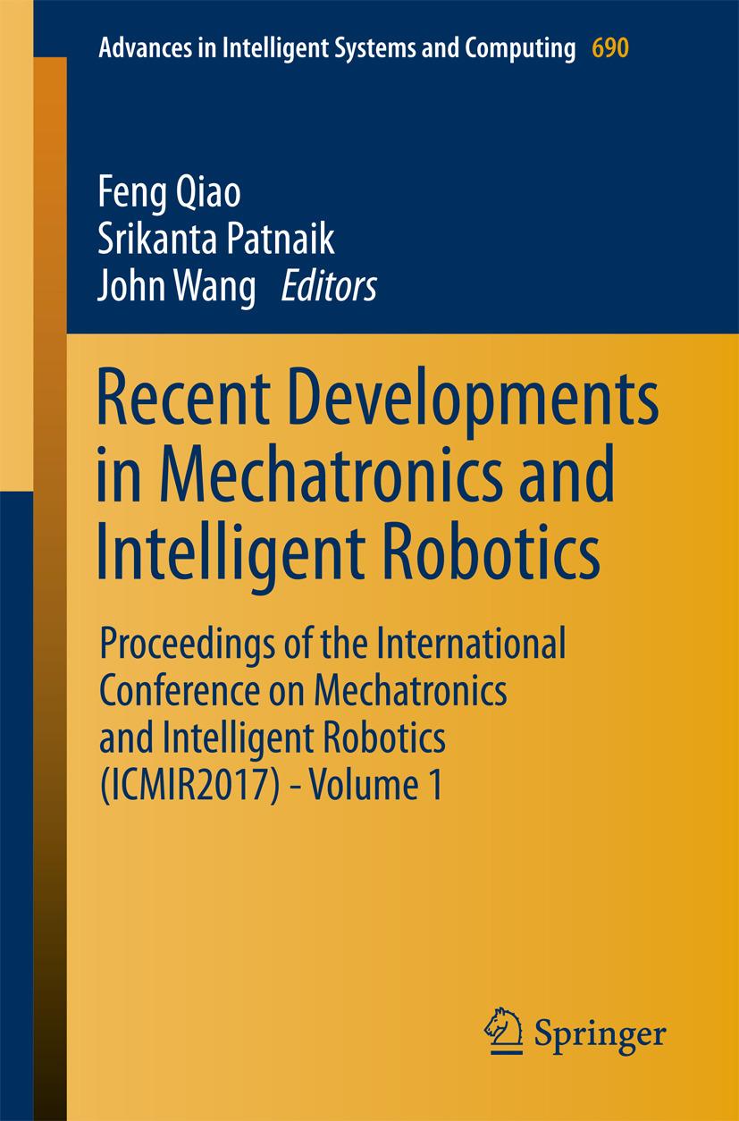 Patnaik, Srikanta - Recent Developments in Mechatronics and Intelligent Robotics, ebook
