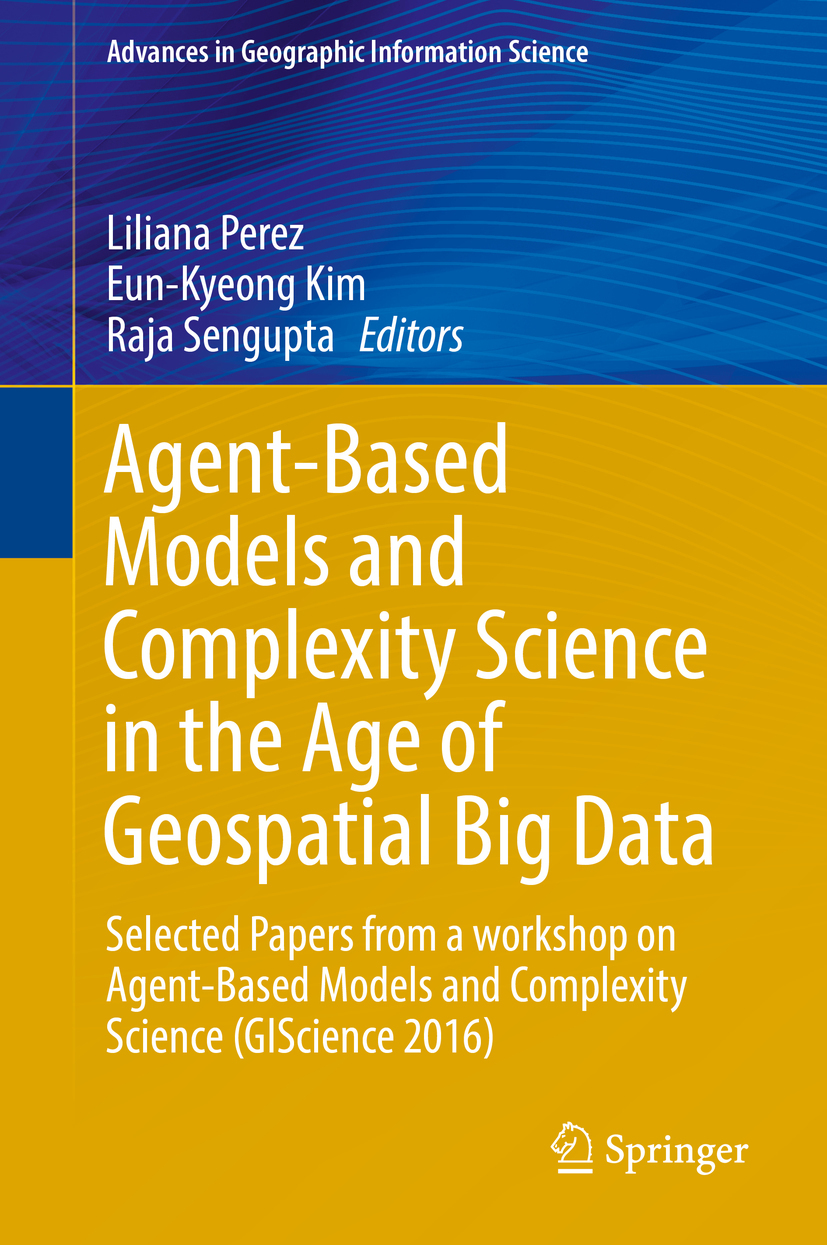 Kim, Eun-Kyeong - Agent-Based Models and Complexity Science in the Age of Geospatial Big Data, ebook