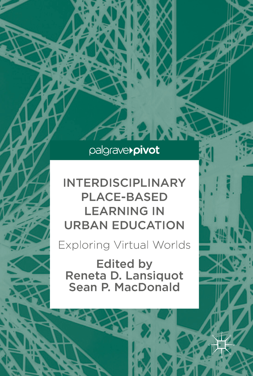 Lansiquot, Reneta D. - Interdisciplinary Place-Based Learning in Urban Education, ebook