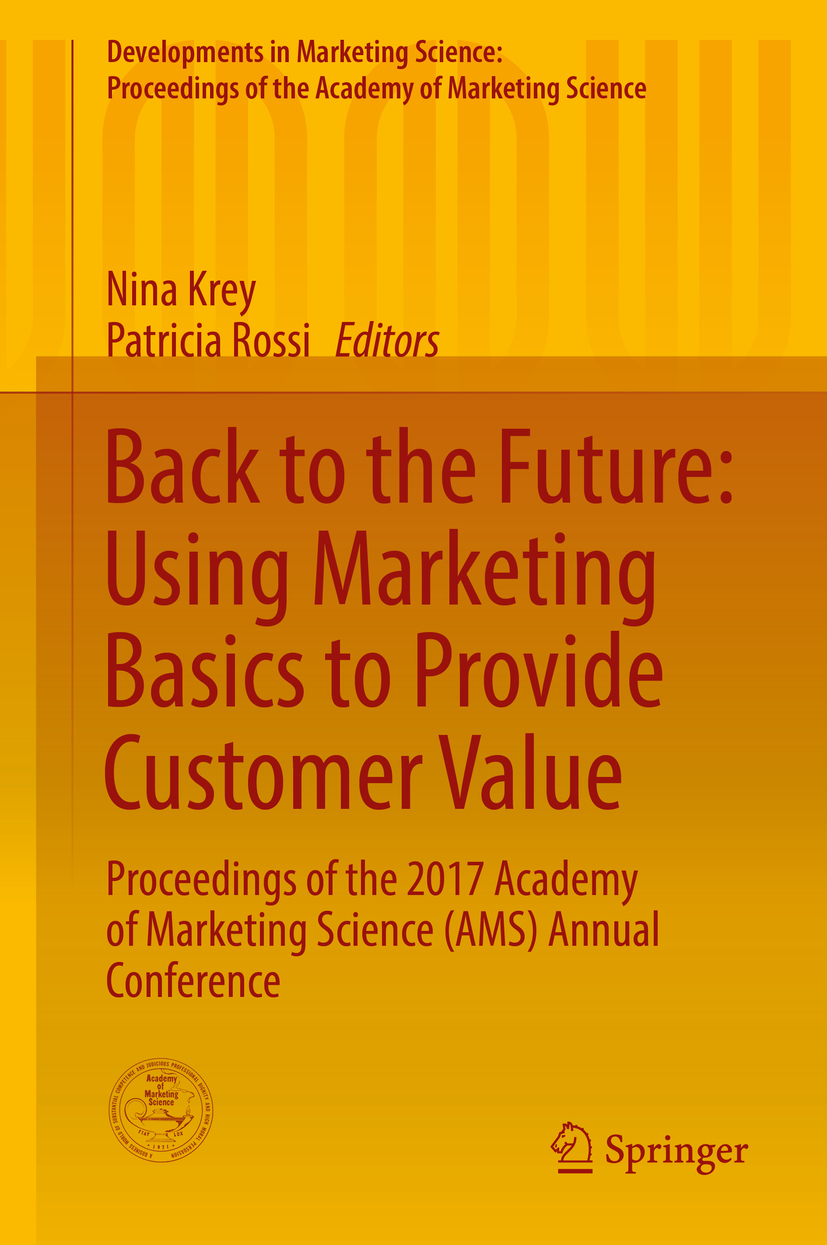 Krey, Nina - Back to the Future: Using Marketing Basics to Provide Customer Value, ebook