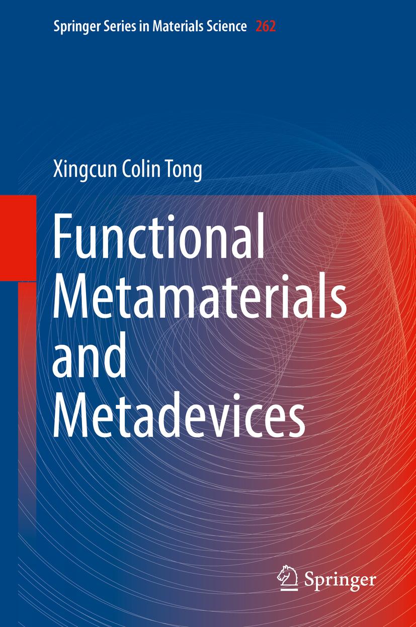 Tong, Xingcun Colin - Functional Metamaterials and Metadevices, ebook
