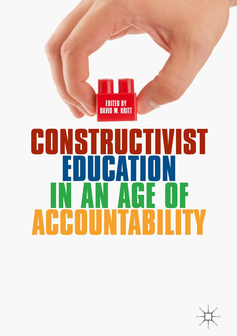 Kritt, David W. - Constructivist Education in an Age of Accountability, ebook