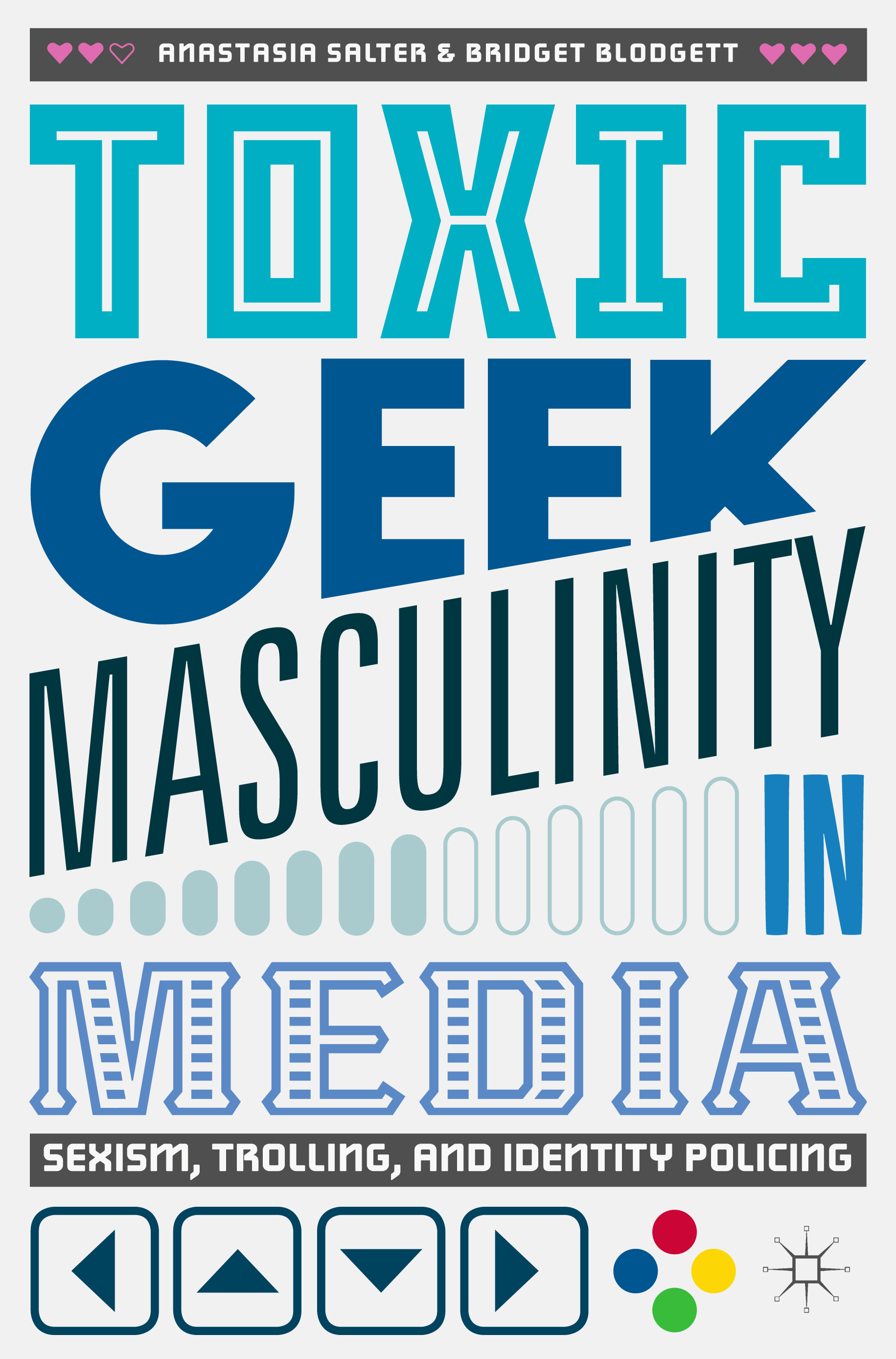Blodgett, Bridget - Toxic Geek Masculinity in Media, ebook