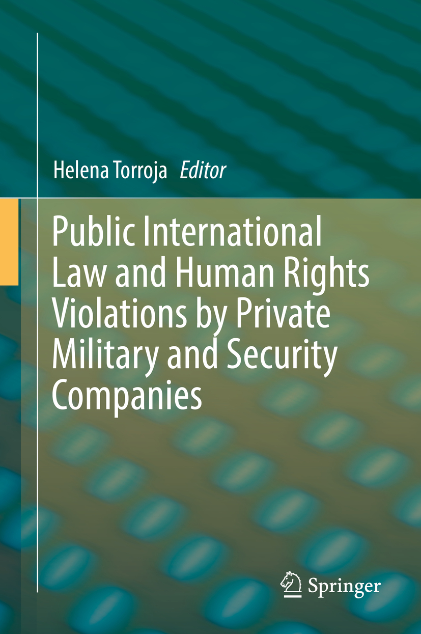 Torroja, Helena - Public International Law and Human Rights Violations by Private Military and Security Companies, ebook