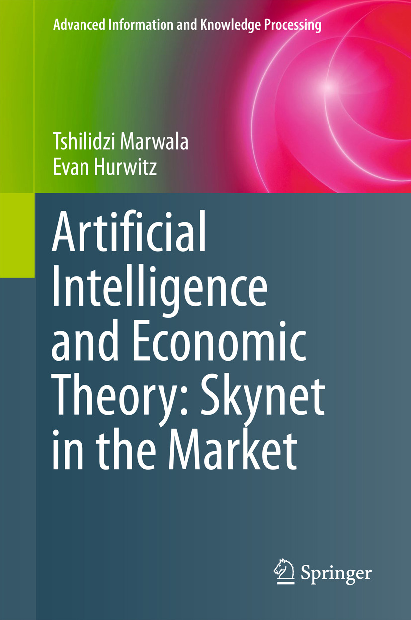 Hurwitz, Evan - Artificial Intelligence and Economic Theory: Skynet in the Market, e-bok