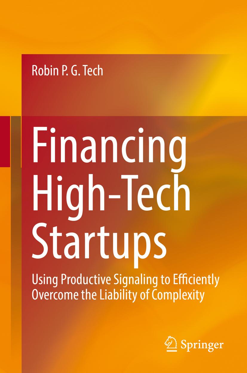 Tech, Robin P. G. - Financing High-Tech Startups, ebook