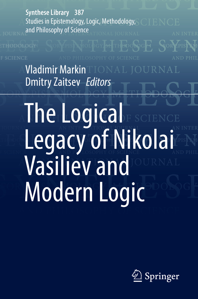 Markin, Vladimir - The Logical Legacy of Nikolai Vasiliev and Modern Logic, ebook