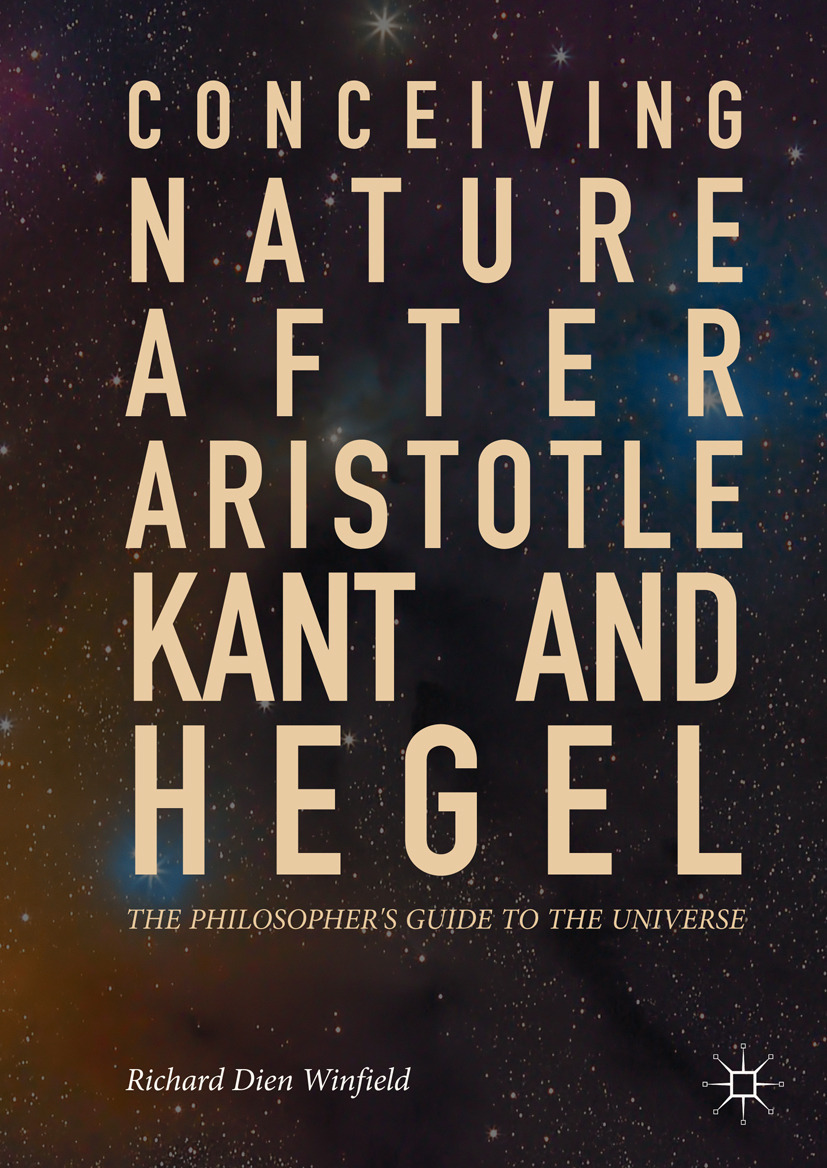 Winfield, Richard Dien - Conceiving Nature after Aristotle, Kant, and Hegel, e-kirja
