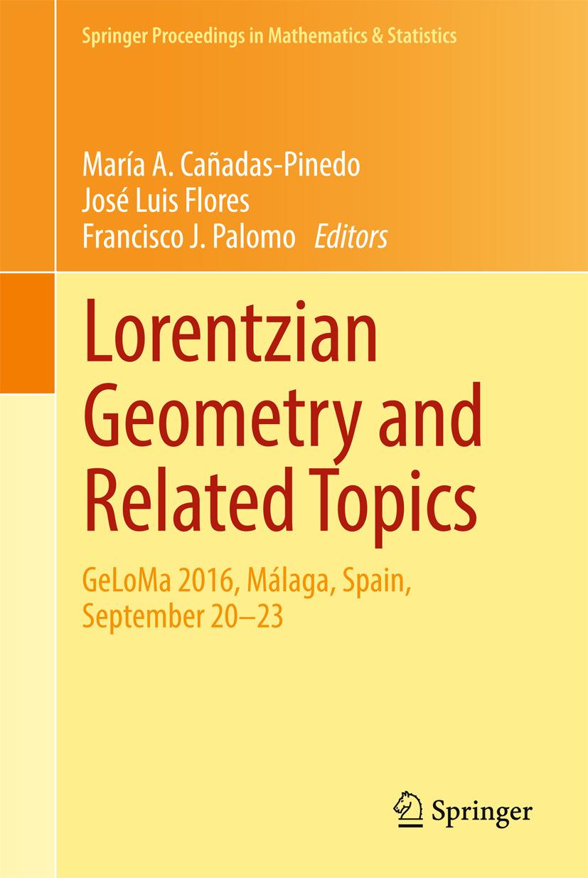 Cañadas-Pinedo, María A. - Lorentzian Geometry and Related Topics, ebook