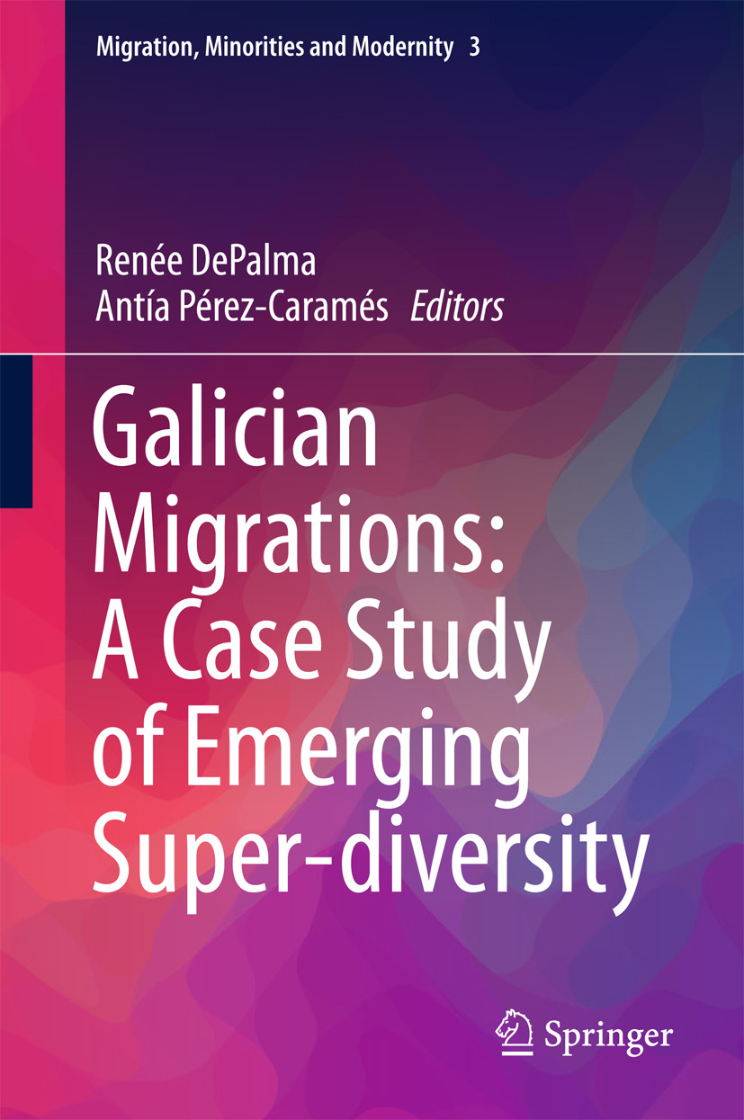 DePalma, Renée - Galician Migrations: A Case Study of Emerging Super-diversity, ebook