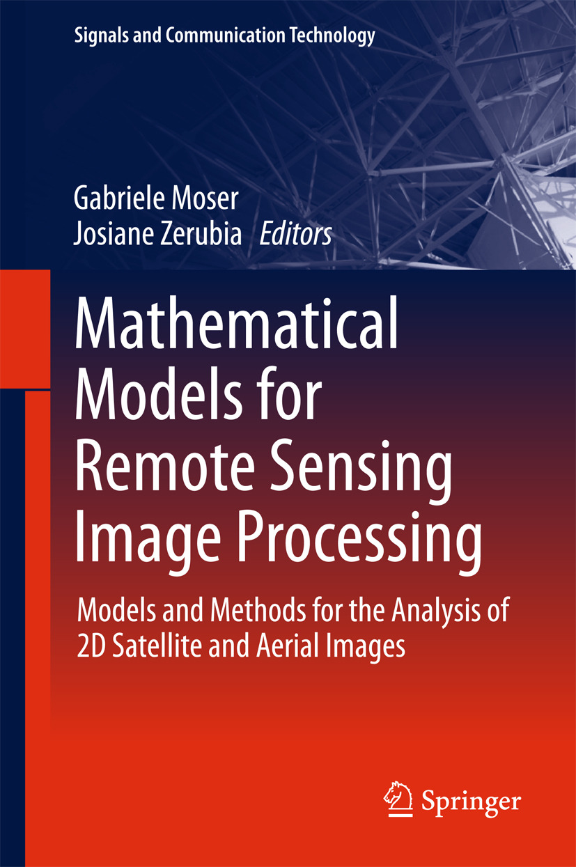 Moser, Gabriele - Mathematical Models for Remote Sensing Image Processing, ebook