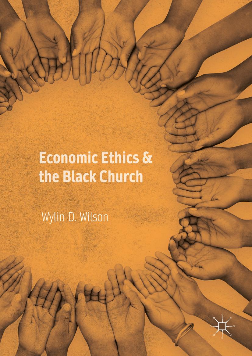 Wilson, Wylin D. - Economic Ethics & the Black Church, ebook