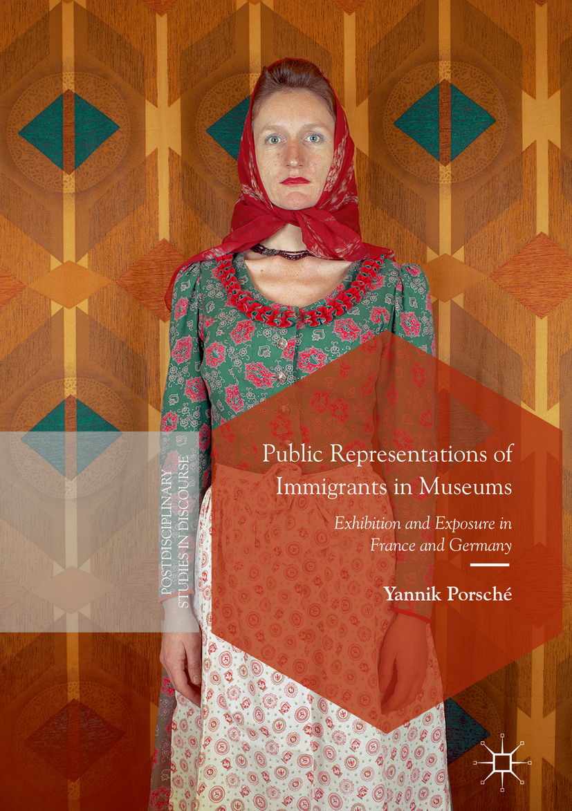 Porsché, Yannik - Public Representations of Immigrants in Museums, ebook