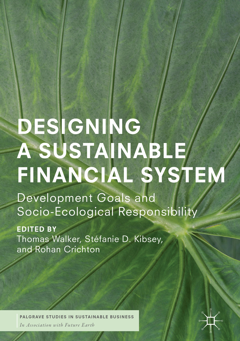 Crichton, Rohan - Designing a Sustainable Financial System, ebook