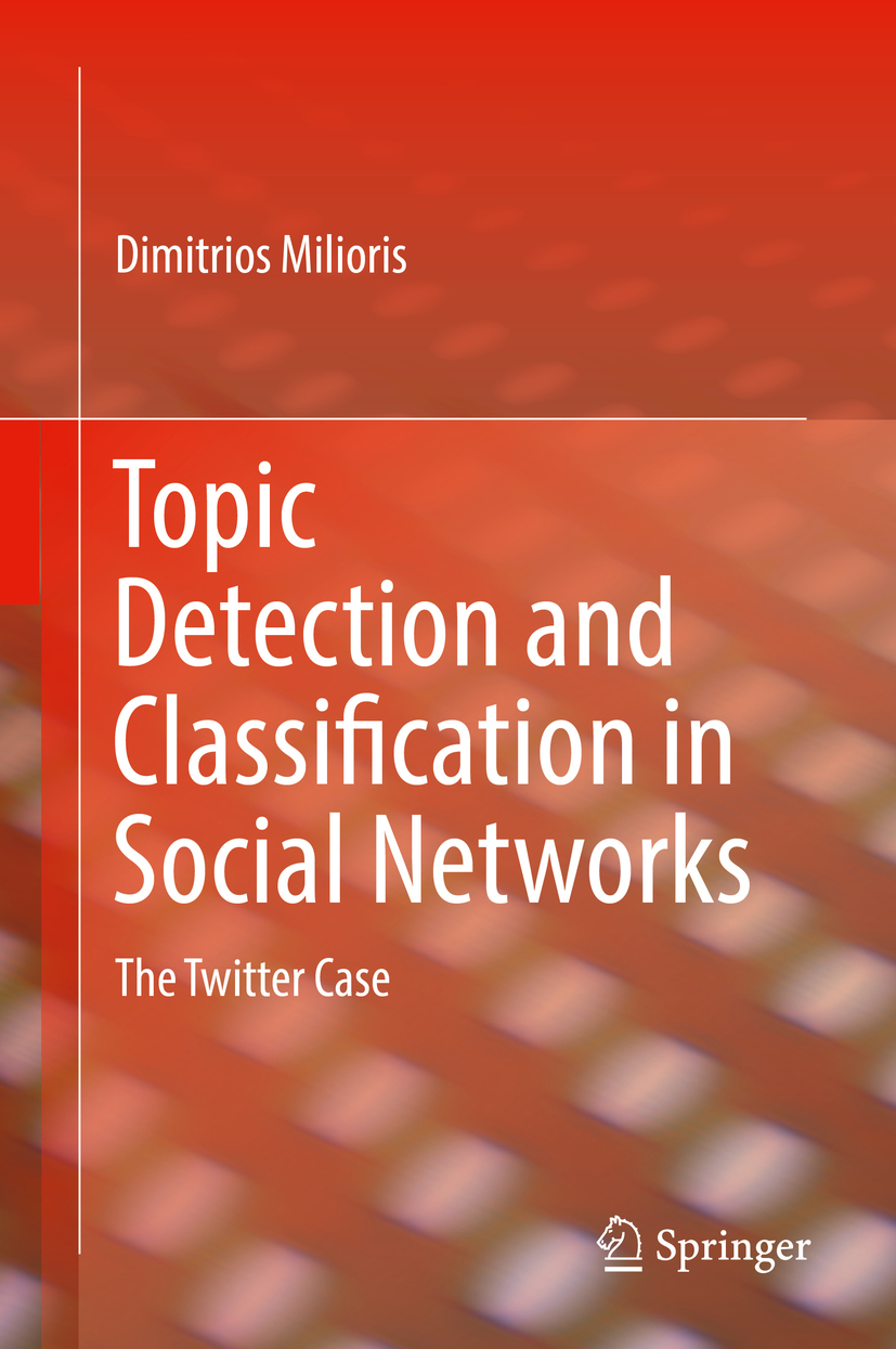 Milioris, Dimitrios - Topic Detection and Classification in Social Networks, ebook